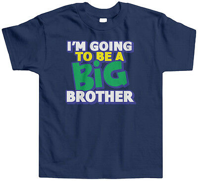 I'm Going To Be A Big Brother Kids Toddler T-Shirt Tee Big Bro Announcement Cute