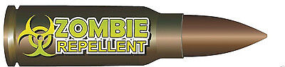 ZOMBIE REPELLENT BULLET  HELMET BUMPER BOX CAR  STICKER DECAL MADE IN USA