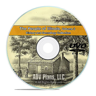 Illinois IL Vol 3, People Cities Family History & Genealogy 126 Books DVD CD B35