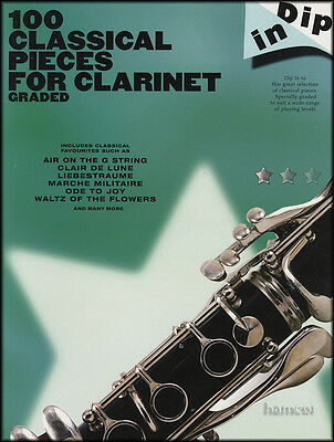 100 Classical Pieces for Clarinet Dip In Graded Sheet Music Book
