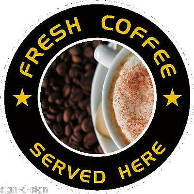 Printed Fresh Coffee Sold Here Vinyl Window Graphic, Sticker, Decal