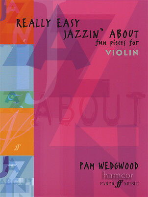 Really Easy Jazzin' About Fun Pieces for Violin Sheet Music Book Pam Wedgwood