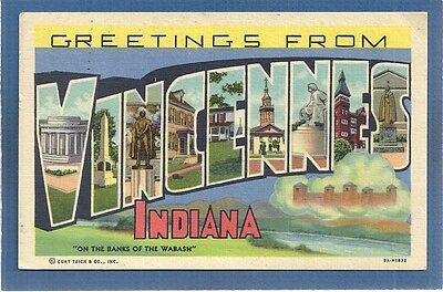 Large Letter Greetings from VINCENNES indiana on the banks of Wabash 9A-H1832