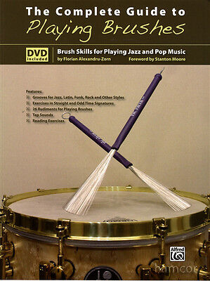 The Complete Guide to Playing Brushes Jazz & Pop Brush Skills Drum Book & DVD