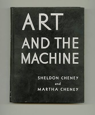 1936 Sheldon Cheney ART AND THE MACHINE: 20th-Century American Industrial Design