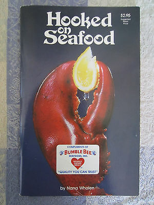"""Vintage 1982 """" Hooked On Seafood"""" Cookbook Bumble Bee Seafoods Nan Whalen"""