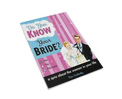Do You Know Your Bride ? A Quiz About the Woman in Your Life Paperback Book New