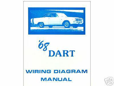 1968 68 dodge dart wiring diagram manual • 12 95 picclick 1968 68 dodge dart wiring diagram manual