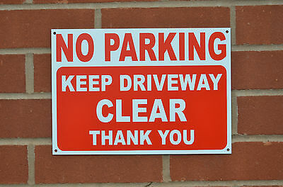 No Parking Keep Driveway Clear Thank You A4 Silk Screen Printed 3mm Metal Sign