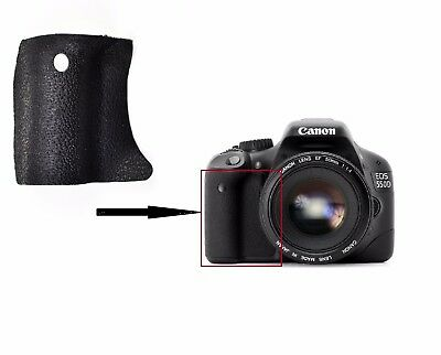 New Front Right Grip Rubber  For Canon EOS 550D 600D DIGITAL REBEL T2I KISS X4
