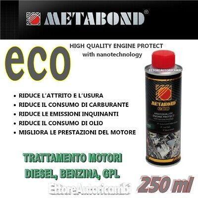 Metabond Eco - Additivo 250Ml- Trattamento Motore Gasolio Benzina Gpl Metano
