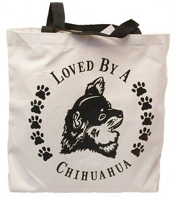 Loved By A Chihuahua L.H. Tote Bag New MADE IN USA