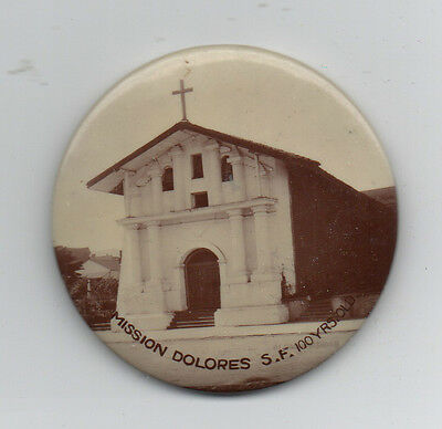 1910 Celluloid Advertising Button for Mission Dolores in San Francisco CA