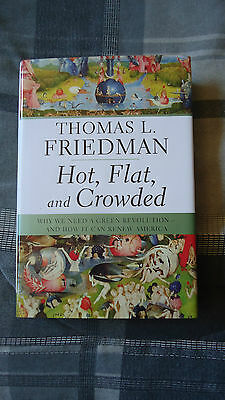 Hot Flat and Crowded Why We Need a Green Revolution by Thomas L. Friedman (2008)
