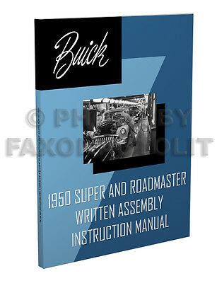 1950 Buick Super and Roadmaster Assembly Manual Written Instruction Book