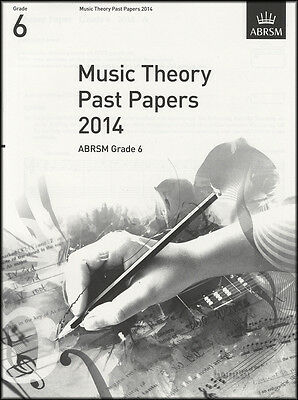 Music Theory Past Papers 2014 ABRSM Grade 6 Exam