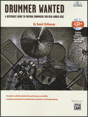 Drummer Wanted Drumming Styles Drum Book & Play-Along CD Reference Guide