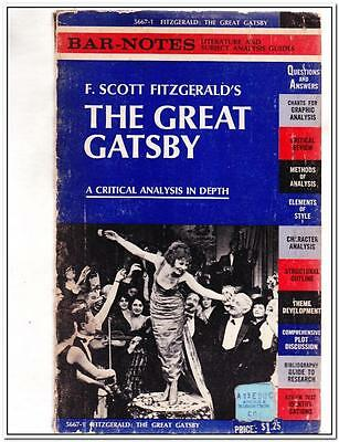 F Scott Fitzgerald's THE GREAT GATSBY - A CRITICAL ANALYSIS IN DEPTH Bar-Notes L