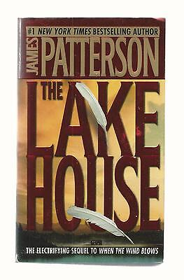 """THE LAKE HOUSE // SEQUEL TO """"WHEN THE WIND BLOWS"""" // by JAMES PATTERSON"""