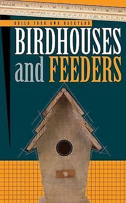 How to Build Birdhouses & Feeders, Cool Springs Press