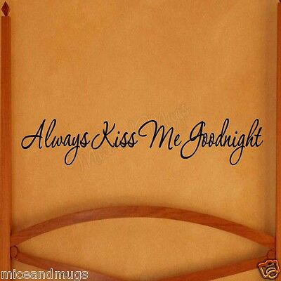 Always Kiss Me Goodnight Vinyl Wall Decal Quote Cute Bedtime Wall Sticker Saying
