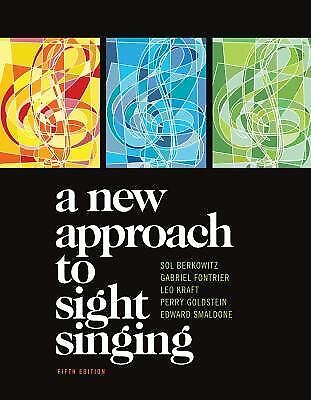 A New Approach to Sight Singing (Fifth Edition), Sol Berkowitz, Gabriel Fontrier