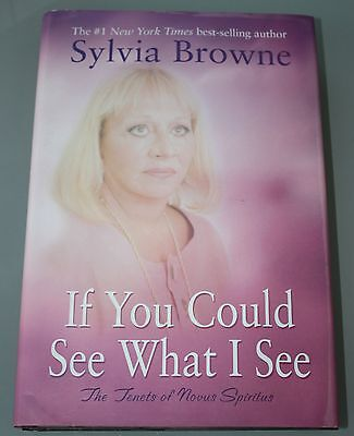 Sylvia Browne If you Could See What I See Hardback 2006 Looks UNread