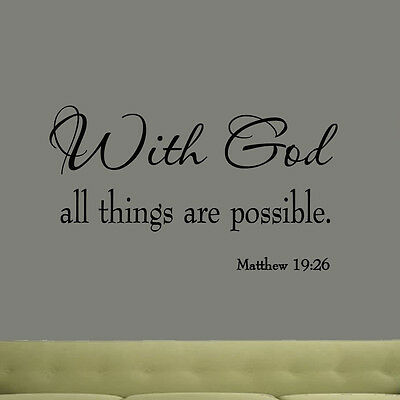With God All Things Are Possible Matthew 19-26 Vinyl Wall Quote Bible Decal