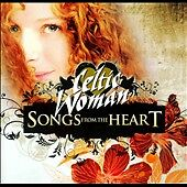 Songs from the Heart by Celtic Woman (CD, Jan-2010, Manhattan Records)