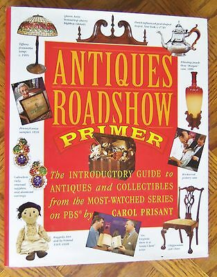 Antiques Roadshow Primer: The Introductory Guide to Antiques and Collectibles...