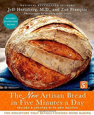 New Artisan Bread in Five Minutes a Day: Discovery Revolutionizes Home Baking