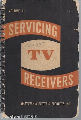 1st Edition 1st Printing Volume II Servicing TV Receivers Sylvania Electric Pro