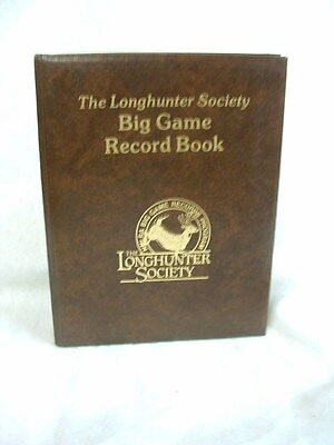 The Longhunter Society Muzzleloading Big Game Record Book First Edition 1992