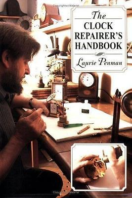 Clock Repairer's Handbook by Laurie Penman (2000, Paperback)