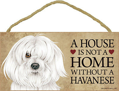 Havanese Indoor Dog Breed Sign Plaque – A House Is Not A Home + Bonus Coaster