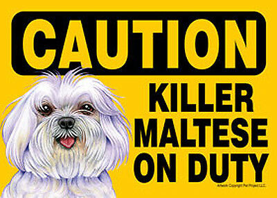 Killer Maltese On Duty Dog Sign Magnet Hook & Loop Fastener 5x7