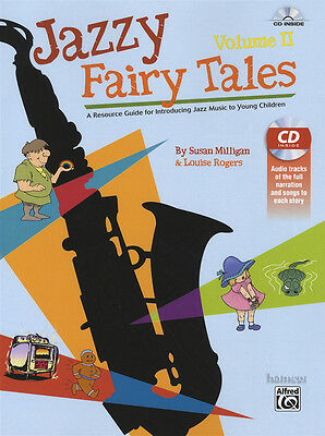 Jazzy Fairy Tales Volume 2 Music Book/CD Introducing Jazz to Young Children
