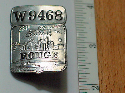 Ford Rouge Employee Badge  Pin Vintage Ford  Plant Badge ORIG #W9468