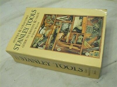 Antique & Collectible Stanley Tools Identity Guide & Value Book John Walter 2nd