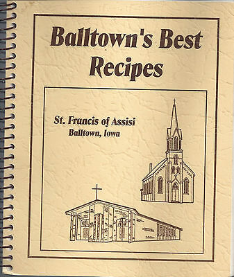 Balltown Ia Vintage Best Recipes Cook Book *st Francis Of Assisi Catholic Church
