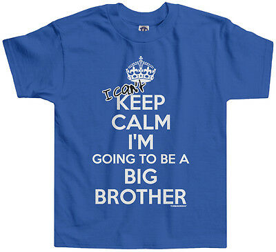 Threadrock Boys I Can't Keep Calm Toddler T-shirt Funny Big Brother Announcement