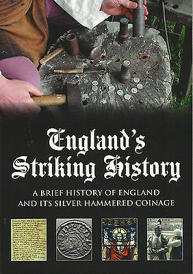 ENGLAND'S STRIKING HISTORY - Brief History of ENGLAND and SILVER HAMMERED COINS