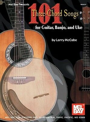 101 THREE-CHORD SONGS GTR/BJO/UKE; McCabe, Larry, Default setting - MLB99476