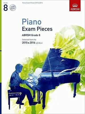 Piano Exam Pieces 2015 & 2016, Grade 8, with 2 CDs; Book & CD; ABRSM.