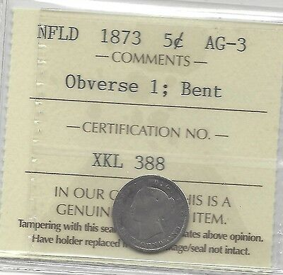 **1873 Obverse #1** ICCS Graded NFLD Five Cent **AG-3**Bent