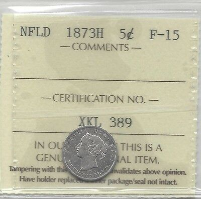 **1873H** ICCS Graded NFLD Five Cent **F-15**