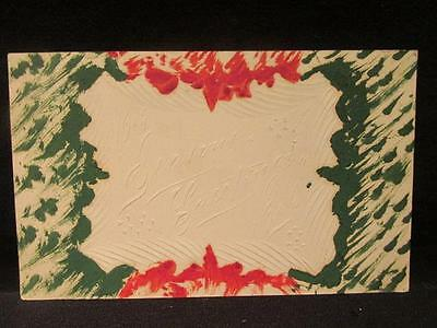 Seasons Greetings 1906 Vintage Embossed Postcard Red/Green Painted Design