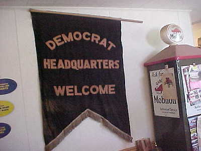 Antique 1900's Democrat Headquarters Welcome Banner Flag Kennedy Fdr Wwi Wwii Ia
