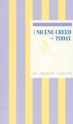 """The Nicene Creed for Today"" by Br Gregory Simpson"