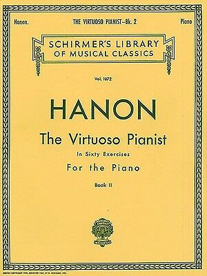 Hanon: The Virtuoso Pianist In Sixty Exercises For The Piano II Piano Sheet Musi